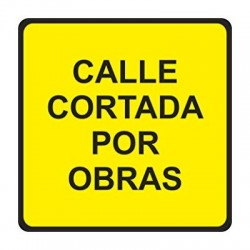 Señal Nº 17 Calle Cortada...